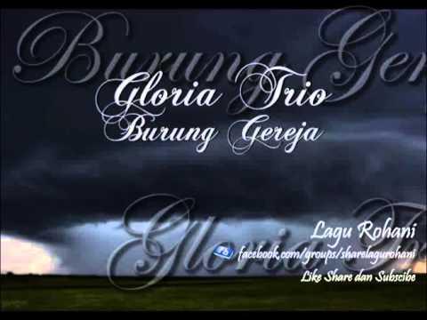Burung Gereja - Gloria Trio