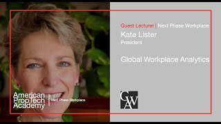 Next Phase Workplace | Kate Lister, President, Global Workplace Analytics