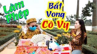 Làm Phép Bắt Vong CÔ VY   Phim Hài Hay Mới Nhất 2020   Hài Xuân Nghĩa 2020