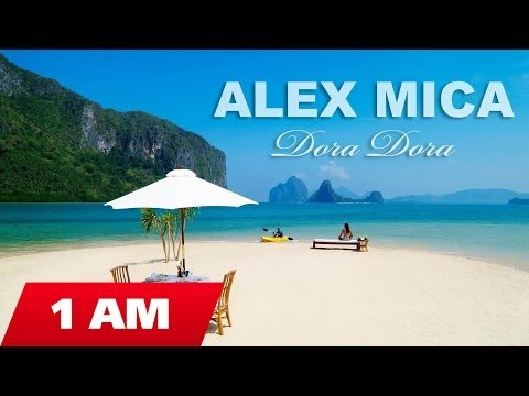 Alex Mica - Dora Dora  (Radio edit)