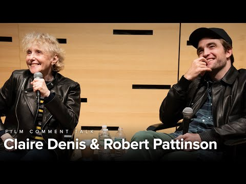 Claire Denis And Robert Pattinson On High Life | Film Comment Talk