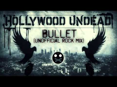 Hollywood Undead - Bullet (Unofficial Rock Mix)