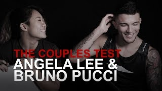 The Couples Test: Angela Lee & Bruno Pucci