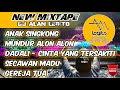 REMIX DJ MUNDUR ALON ALON | ANAK SINGKONG | CINTA YANG TERSAKITI 💎 DJ ALAN LEGITO