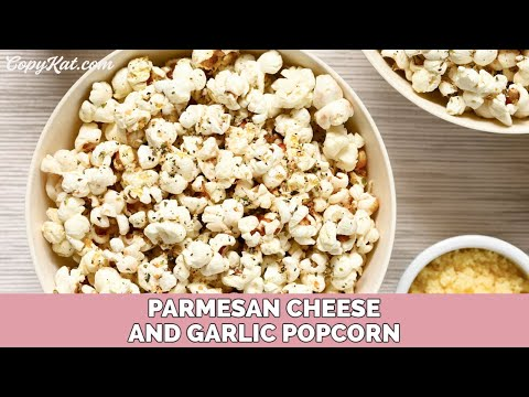 Parmesan Cheese and Garlic Popcorn