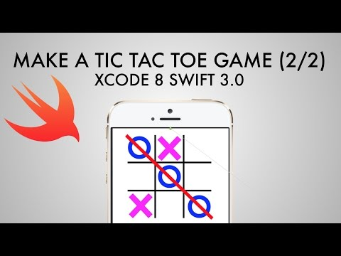 How To Make A Tic Tac Toe Game In Xcode 8 (Swift 3.0) - Part 2/2