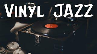 Vinyl JAZZ - Smooth Instrumental JAZZ Music for Stress Relief