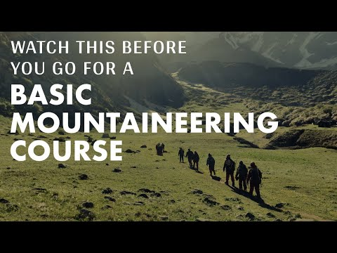 How to prepare for a Basic Mountaineering Course?   NIM