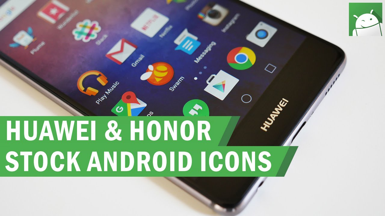 How to add stock Android icons to your Huawei or Honor device