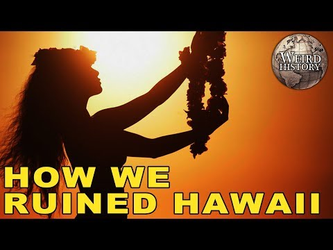 Here's How America Destroyed Hawaiian Culture