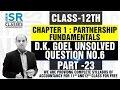 Question 6 | 20-21 | Accounts Class 12 | Fundamentals Of Partnership | CBSE & ICSE