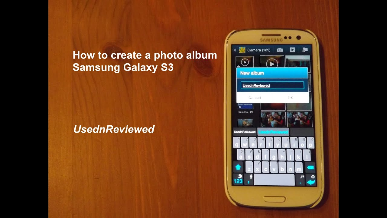 How to create a Photo Album on Samsung Galaxy S3 YouTube