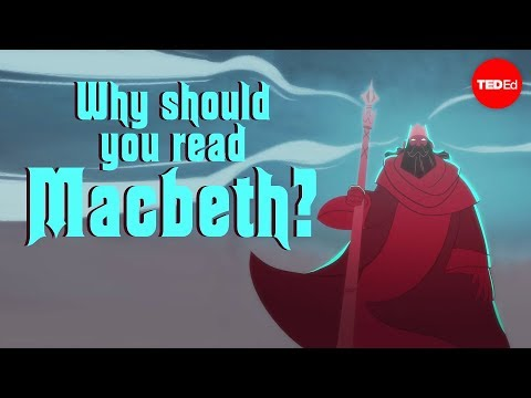 "Why should you read ""Macbeth""? - Brendan Pelsue"