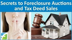 Secrets to Foreclosure Auctions and Tax Deed Sales