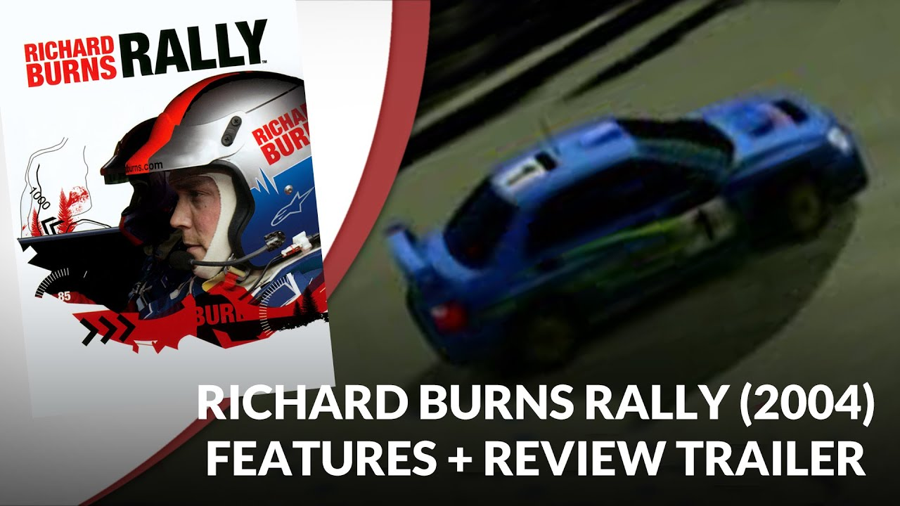 Flashback 2004: Richard Burns Rally Features & Reviews Trailer