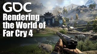 Rendering the World of Far Cry 4