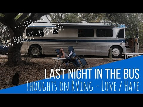Last Night in the Bus: What We've Missed About RVing
