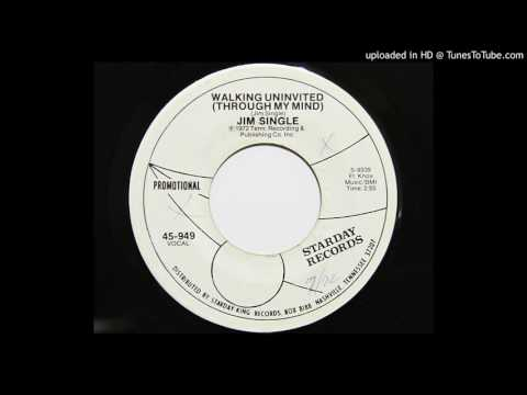 Jim Single - Walking Uninvited (Through My Mind) (Starday 949)
