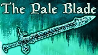 Skyrim SE - The Pale Blade - Unique Sword Guide