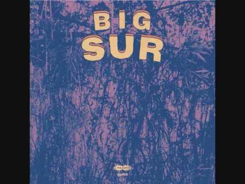 Big Sur – Big Sur EP (2013, Full Disco)