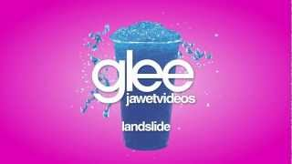 Glee Cast - Landslide (karaoke version)