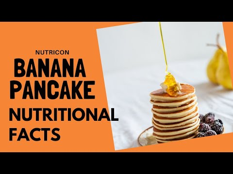 Banana Pancake with Nutritional Facts