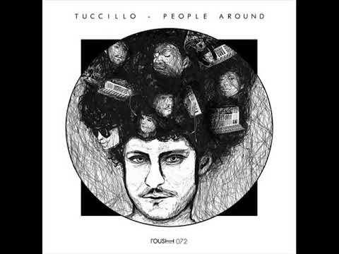 Tuccillo - People Around (Original Mix)