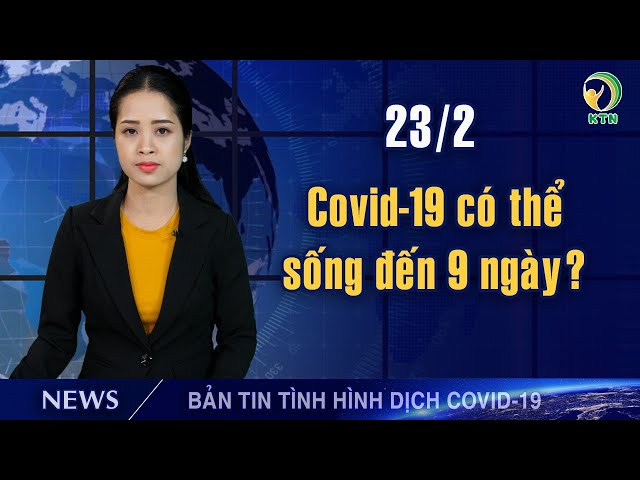 Cập nhật COVID-19 (23/2): Vũ Hán bắt đầu bị ngắt Internet; Mỹ xếp VN vào nước