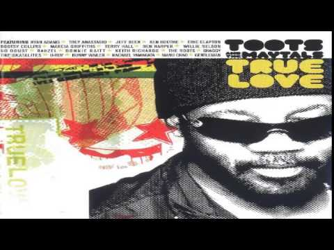 Toots and the Maytals - Love Gonna Walk Out On Me With Ben Harper