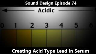 Acid Lead Dyro Don Diablo in Serum Sound Design Episode 74