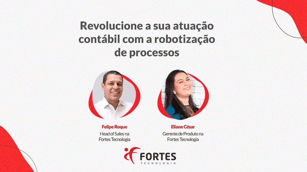 #Aovivo | Revolucione a sua atuação contábil com a robotização de processos - Fortes Tecnologia
