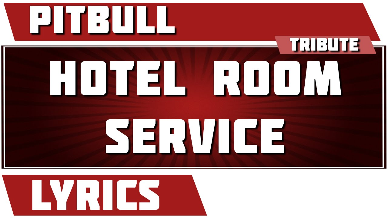 Hotel Room Pitbull Lyrics Youtube