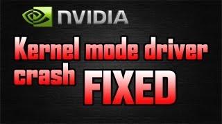 Kernel driver crash - NVIDIA FIX!!!