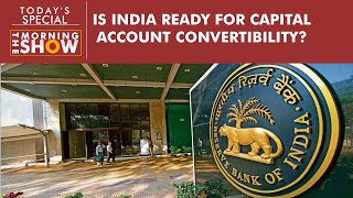 What is Capital Account Convertibility? Is India ready for it yet?