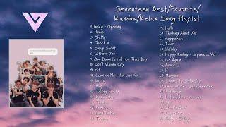 SEVENTEEN Best/Favorite/Random/Relax Song Playlist