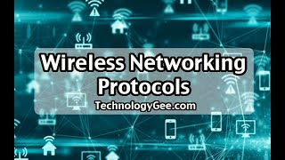 Wireless Networking Protocols | CompTIA A+ 220-1001 | 2.4