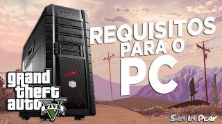 GTA V pra PC: Requisitos Mínimos, Preços e Muito mais!