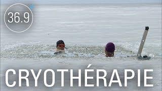 Cryothérapie: les effets du froid sur la santé - 36.9°