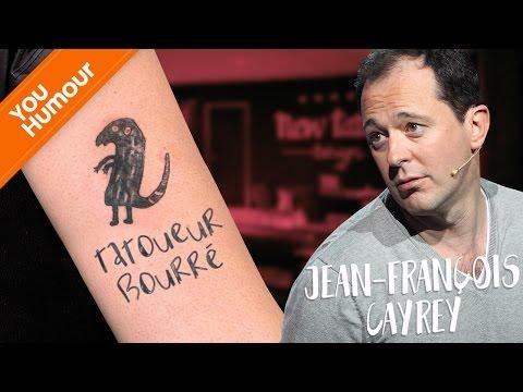 JEAN-FRANCOIS CAYREY - Le tatoueur bourré