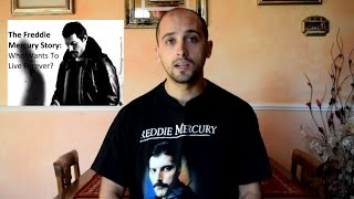 THE FREDDIE MERCURY STORY: WHO WANTS TO LIVE FOREVER REVIEW