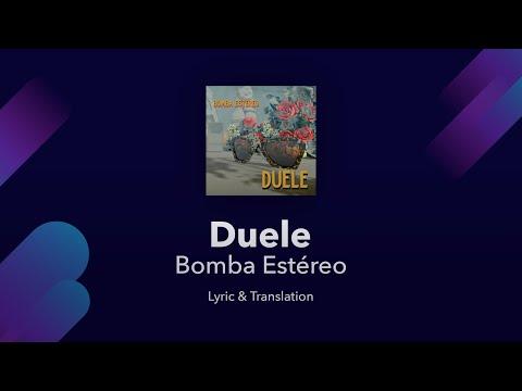 Bomba Estéreo - Duele Lyrics English and Spanish - Translation