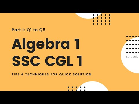 SSC CGL Algebra Solution Set 1 | SureSolv