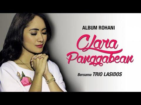 Clara Panggabean, Trio Lasidos - Tuhan Teguhkan Imanku