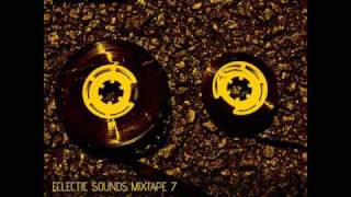 ECLECTIC SOUNDS MIXTAPE 7 ( part 3 of 8 )