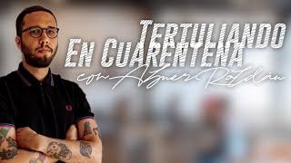 #TertuliandoEnCuarentena con Abner Roldán