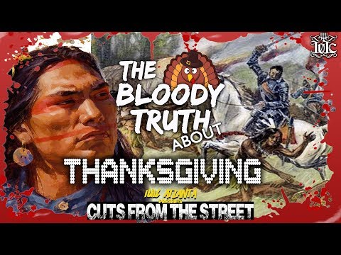 Cuts From The Streets: The BLOODY Truth About Thanksgiving.