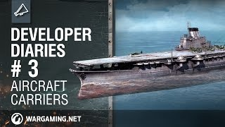 World of Warships Developer Diaries # 3: Aircraft Carriers