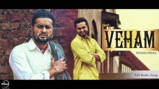 Veham (Full Audio Song) | Roshan Prince | Punjabi Song Collection | Speed Records