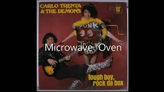 Carlo Trenta & The Demons Track 4: Microwave Oven