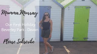Our First Family Holiday   Beverley Park - Devon  Mumma.Murray   vlog 15
